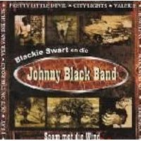 Blackie Swart / Johnny Black Band - Saam Met Die Wind (CD): Blackie Swart, Johnny Black Band