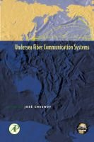 Undersea Fiber Communication Systems (Hardcover, 14th): Jose Chesnoy