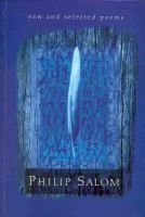 New and Selected Poems (Paperback): Philip Salom