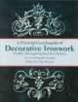 A Pictorial Encyclopedia of Decorative Ironwork - Twelfth Through Eighteenth Centuries (Paperback): Otto Hoever