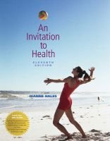 An invitation to health (Paperback, 11th ed): Dianne R Hales