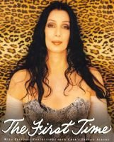 The First Time (Paperback): Cher, Jeff Coplon