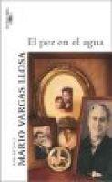 El Pez En El Agua (Spanish, Paperback): Mario Vargas Llosa