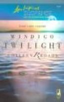 Windigo Twilight (Paperback): Colleen Rhoads
