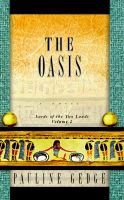 The Oasis (Hardcover): Pauline Gedge