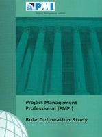 Project Management Professional (Pmp) Role Delineation Study (Paperback): Project Management Institute