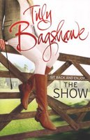 The Show (Swell Valley Series, Book 2) (Paperback): Tilly Bagshawe