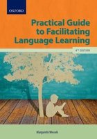 Practical guide to facilitating language learning (Paperback, 4th ed): M. Wessels