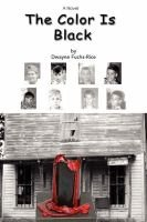 The Color Is Black (Paperback): Dwayne Fuchs-Rice