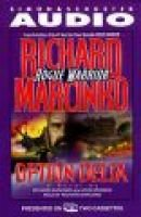 Option Delta (Abridged, Audio cassette, abridged edition): Richard Marcinko, John Weisman