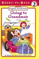 Going to Grandma's (Hardcover): Patricia Hall