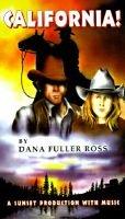 California! (Abridged, Audio cassette, abridged edition): Dana Fuller Ross