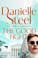 The Good Fight (Paperback): Danielle Steel