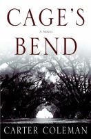 Cage's Bend (Hardcover): Carter Coleman