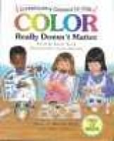 Color Really Doesn't Matter (Hardcover, illustrated edition): Carol Wood