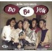 Do Be You: King Vocal Groups 4 (CD): Various Artists