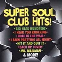 Super Soul Club Hits (CD): Various Artists