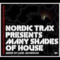 Luke McKeehan - Nordic Trax Presents: Many Shades of House (CD): Luke McKeehan