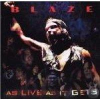 Blaze - As Live As It Gets (CD): Blaze