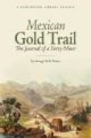 Mexican Gold Trail - The Journey of a Forty-Niner (Paperback): George W. B. Evans
