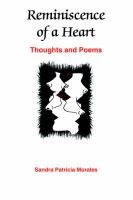 Reminiscence of a Heart - Thoughts and Poems (Paperback): Sandra Patricia Morales