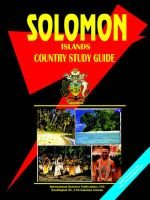 Solomon Islands Country Study Guide (Paperback):