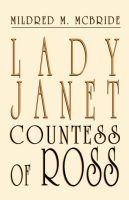 Lady Janet, Countess of Ross (Paperback): Mildred M McBride
