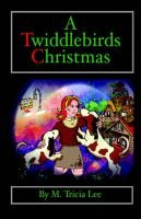 A Twiddlebirds Christmas (Hardcover): M. Tricia Lee