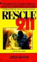 Rescue 911: Extraordinary Stories (Paperback): Linda Maron