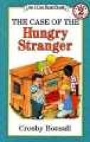 The Case of the Hungry Stranger (Paperback, Unabridged): Crosby Newell Bonsall