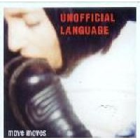 Unofficial Language - Move Moves (CD): Unofficial Language
