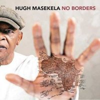 Hugh Masekela - No Borders (CD): Hugh Masekela