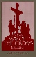 A Bible Way of the Cross for Children (Paperback): Gwen Costello