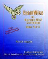 ExamWise for Windows 2000 Directory Services Infrastructure Exam 70-217 (Paperback): Patrick Simpson, Chris Timmons