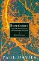 Superforce - Search for a Grand Unified Theory of Nature (Paperback, 2Rev ed): P.C.W. Davies