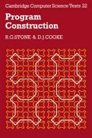 Program Construction (Paperback): R.G. Stone, D.J. Cooke