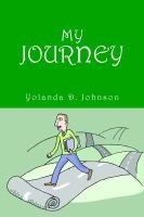 My Journey (Paperback): Yolanda D. Johnson