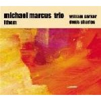 Michael Marcus - Ithem (CD): Michael Marcus