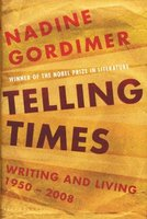Telling Times: Writing and Living, 1950 - 2008