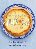 The South African Milk Tart Collection (Paperback): Callie Maritz, Mari-Louis Guy