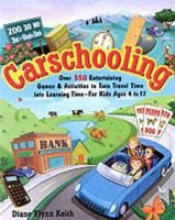 Carschooling (Paperback, 1st ed): Dianne Flynn Keith