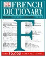 DK French Dictionary (English, French, Paperback): Dorling Kindersley Publishing, Dk Publishing