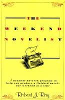 The Weekend Novelist (Paperback): Robert Ray