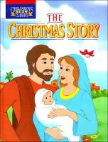 The Christmas Story (Hardcover): Bill Yenne