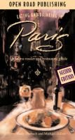 Eating and Drinking in Paris - A Menu Reader and Restaurant Guide (English, French, Paperback, 2nd Revised edition): Andy...