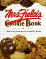 Mrs Fields Cookie Book (Hardcover): Debbi Fields