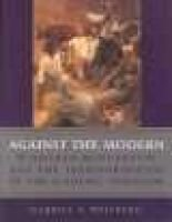 Against the Modern - Dagnan-Bouveret and the Transformation of the Academic Tradition (Hardcover): Gabriel P Weisberg