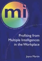 Profiting from Multiple Intelligences in the Workplace (Paperback, New): Joyce Martin