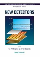 New Detectors - Proceedings of the 36th Workshop of the INFN Eloisatron Project, Erice, Italy, 1-7 November 1997 (Hardcover):...