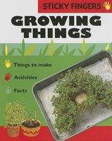 Growing Things (Hardcover): Ting Morris, Neil Morris